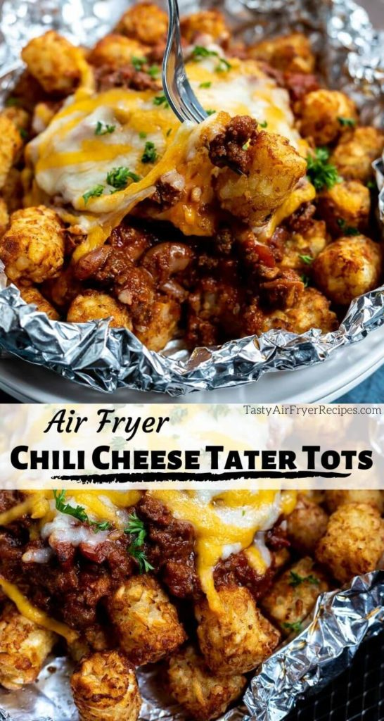 Chili Cheese Air Fryer Tater Tots Tasty Air Fryer Recipes