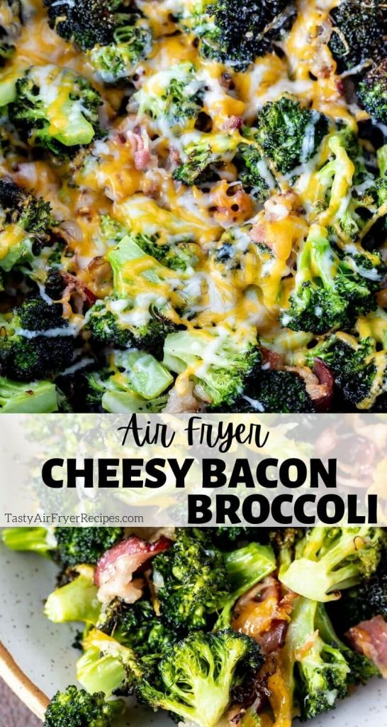 cheesy bacon broccoli in air fryer pinnable image with title text