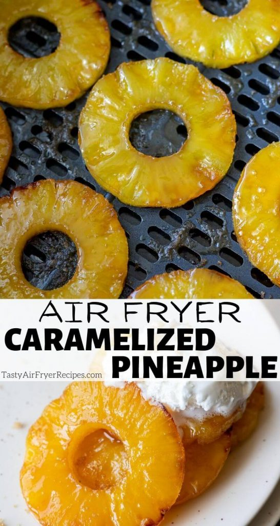 air fryer caramelized pineapple pinnable image with title text